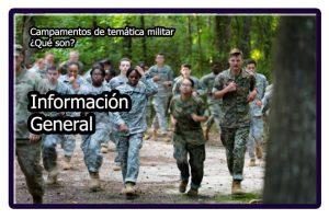 Información general sobre los campamentos militares